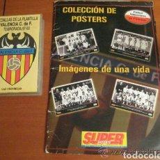 Coleccionismo deportivo: COLECCION DE POSTERS - HISTORIA DE UNA VIDA - VALENCIA CLUB DE FUTBOL + ESTUCHE 22 MEDALLAS VCF.. Lote 147474829