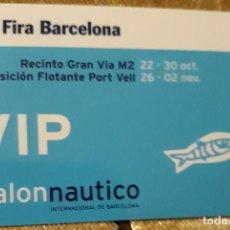 Coleccionismo deportivo: FIRA BARCELONA. SALÓN NAUTICO (VIP).. Lote 147524434