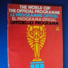 Coleccionismo deportivo: (F-190170)THE WORLD CUP MEXICO 1970. THE OFFICIAL PROGRAMM. FIFA . EN CUATRO IDIOMAS.. Lote 147895042