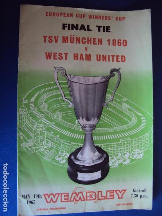 (F-190171)PROGRAMA OFICIAL EUROPEAN WINNERS CUP FINAL.TSV MUNCHEN - AUTOGRAFOS WEST HAM UNITED 1965 (Coleccionismo Deportivo - Documentos de Deportes - Otros)