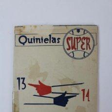 Collectionnisme sportif: FUT-111 QUINIELAS SUPER 13-14 .AÑO 1957.. Lote 148028658