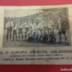 Coleccionismo deportivo: C.D. EUROPA. INFANTIL CALAVERA. TARJETA ORIGINAL AÑOS 1920S. INFANTIL DEL C.D. EUROPA. BARCELONA. Lote 150254994