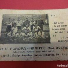 Coleccionismo deportivo: C.D. EUROPA. INFANTIL CALAVERA. TARJETA ORIGINAL AÑOS 1920S. INFANTIL DEL C.D. EUROPA. BARCELONA. Lote 150255258