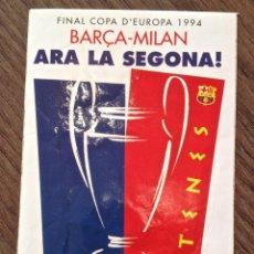 Coleccionismo deportivo: F.C.BARCELONA-MILAN 1994 ADHESIVO SIN PEGAR. DIARIO SPORT. Lote 150972610