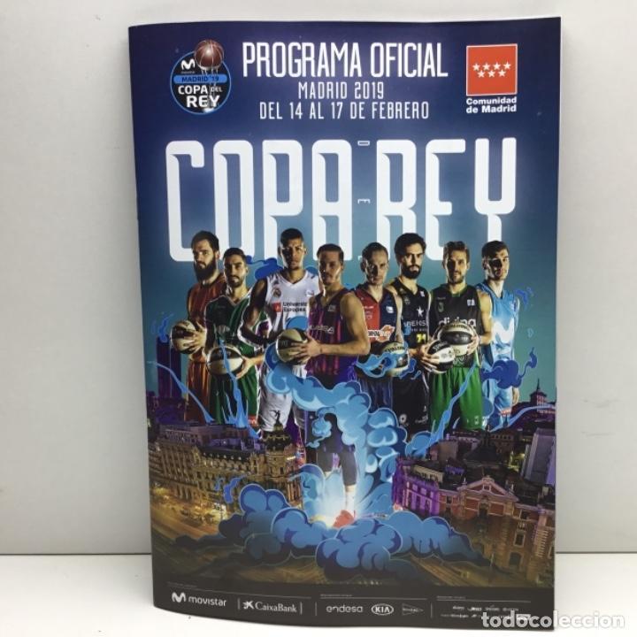 PROGRAMA OFICIAL COPA DEL REY 2019 - BALONCESTO - ACB - MADRID (Coleccionismo Deportivo - Documentos de Deportes - Otros)