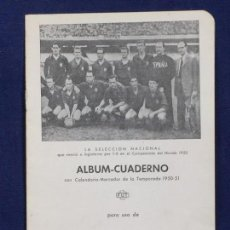 Colecionismo desportivo: ALBUM CUADERNO CON CALENDARIO DE LA TEMPORADA DE FUTBOL 1950 51 NUEVO PORTADA SELECCION NACIONAL. Lote 152724526