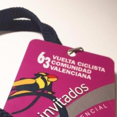 Coleccionismo deportivo: CREDENCIAL - 63ª VUELTA CICLISTA COMUNIDAD VALENCIANA - PASE CICLISMO VALENCIA. Lote 153738818