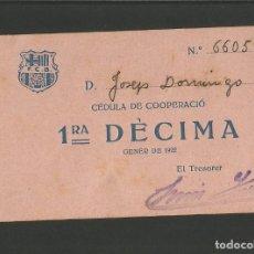 Coleccionismo deportivo: FUTBOL CLUB BARCELONA-CEDULA DE COOPERACIO-GENER ANY 1922-(57.558). Lote 154315034