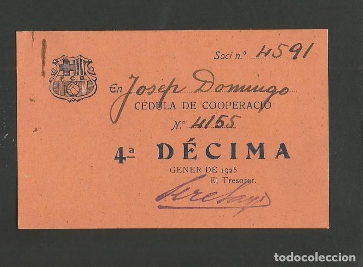 FUTBOL CLUB BARCELONA-CEDULA DE COOPERACIO-GENER ANY 1925-(57.559) (Coleccionismo Deportivo - Documentos de Deportes - Otros)
