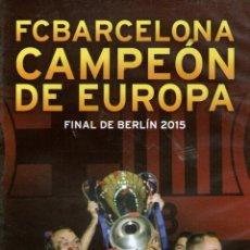 Coleccionismo deportivo: FC BARCELONA CAMPEÓN DE EUROPA - FINAL DE BERLÍN 2015 CONTRA LA JUVENTUS - ED. FCBARCELONA.. Lote 155489526