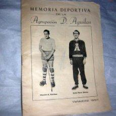 Coleccionismo deportivo: MEMORIA DEPORTIVA DE LA AGRUPACIÓN D.. ÁGUILAS, VALLADOLID 1954. Lote 155529526