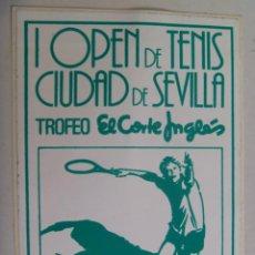 Coleccionismo deportivo: PEGATINA PUBLICITARIA DEL I OPEN DE TENIS CIUDAD DE SEVILLA, TROFEO EL CORTE INGLES. AÑOS 80. Lote 155645502