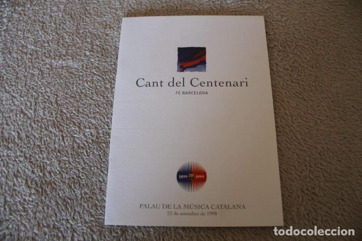 CANT DEL CENTENARI FC BARCELONA PALAU DE LA MUSICA CATALANA DEDICADO Y FIRMADO (Coleccionismo Deportivo - Documentos de Deportes - Otros)