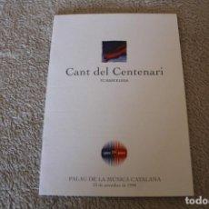 Coleccionismo deportivo: CANT DEL CENTENARI FC BARCELONA PALAU DE LA MUSICA CATALANA DEDICADO Y FIRMADO. Lote 156653442