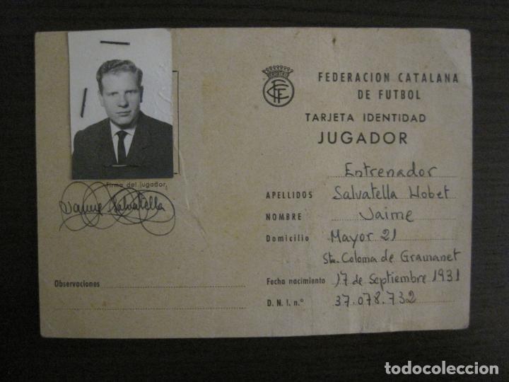 FEDERACION CATALANA FUTBOL-CARNET ENTRENADOR 1965-CF SAN SADURNI-JAIME SALVATELLA-VER FOTOS(V-16.221 (Coleccionismo Deportivo - Documentos de Deportes - Otros)