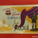 Coleccionismo deportivo: TARJETA RECUERDO HOMENAJE A JOSÉ ESCOLÁ. ORIGINAL 1944. FC BARCELONA. FIRMA AUTÓGRAFA. Lote 160296534