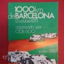 Coleccionismo deportivo: PROGRAMA ORIGINAL 1000 KM. DE BARCELONA. ORGANIZADO CLUB 600. OCTUBRE 1971. Lote 160321742