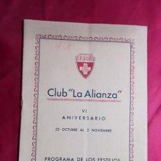 Coleccionismo deportivo: CLUB LA ALIANZA. VI ANIVERSARIO. 23 OCTUBRE AL 2 NOVIEMBRE. PROGRAMA DE LOS FESTEJOS 1953. Lote 161591226