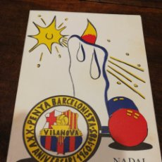 Coleccionismo deportivo: FELICITACIÓ NADAL PENYA BARCELONISTA VILANOVA I LA GELTRÚ- 25° ANIVERSARI (1960-85).. Lote 161839600