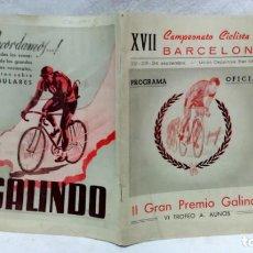 Coleccionismo deportivo: PROGRAMA OFICIAL XVII CAMPEONATO CICLISTA DE BARCELONA, AÑO 1945. II GRAN PREMIO GALINDO.. Lote 162688946