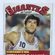 Coleccionismo deportivo: REVISTA GIGANTES DEL BASKET DE FERNANDO MARTÍN, IN MEMORIAM.. Lote 163523261