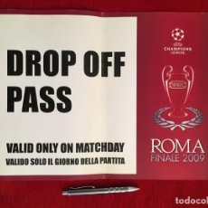 Coleccionismo deportivo: ENTRADA TICKET PASE DROP OFF PASS FINAL UEFA CHAMPIONS LEAGUE BARCELONA MANCHESTER UNITED 2009 ROMA. Lote 165109750