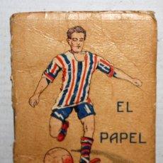 Coleccionismo deportivo: REGLAMENTO DE FOOT-BALL ASOCIACIÓN. REGLAS DE JUEGO. PUBLICIDAD EN LAS CUBIERTAS (PAPEL GOL). Lote 165177194