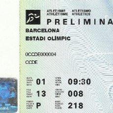 Coleccionismo deportivo: ENTRADA JUEGOS OLÍMPICOS BARCELONA 1992. BARCELONA. ESTADIO OLÍMPICO. PRELIMINAR. ATLETISMO. . Lote 165871282