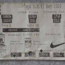 Coleccionismo deportivo: ENTRADA COPA DEL REY 2000 BALONCESTO. Lote 166462746
