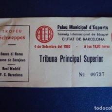 Coleccionismo deportivo: (F-190623B)ENTRADA TORNEO INTERNACIONAL DE BASKET DE CIUTAT DE BARCELONA - 4-9-1983. Lote 167507092