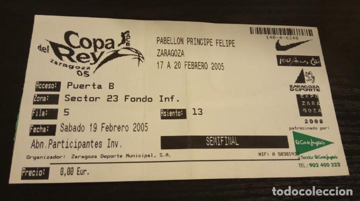 -ENTRADA BASKET BALONCESTO COPA REY DE BALONCESTO 2005 - SEMIFINAL (Coleccionismo Deportivo - Documentos de Deportes - Otros)