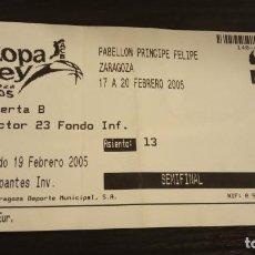 Coleccionismo deportivo: -ENTRADA BASKET BALONCESTO COPA REY DE BALONCESTO 2005 - SEMIFINAL. Lote 167630252