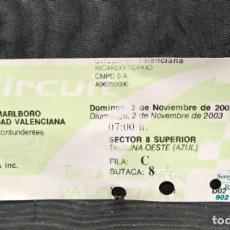 Coleccionismo deportivo: GRAN PREMIO MOTOCICLISMO COMUNIDAD VALENCIANA ESTE 2003 RICARDO TORNO MOTO GP ENTRADA ROSSI SETE . Lote 167635884