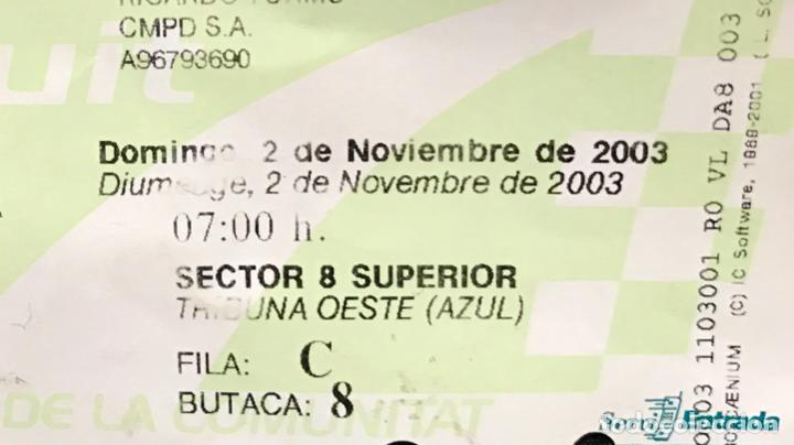 Coleccionismo deportivo: gran premio motociclismo comunidad valenciana este 2003 ricardo torno moto gp entrada Rossi sete - Foto 5 - 167635884