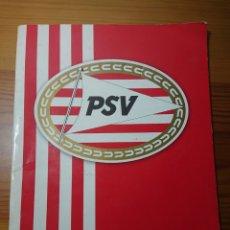 Coleccionismo deportivo: LIBRETA ORIGINAL PSV EINDHOVEN. Lote 167759021