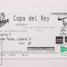Coleccionismo deportivo: ENTRADA DE BALONCESTO COPA DEL REY 2004 - CUARTOS FINAL, JORNADA 1 - PALACIO DEPORTES, SEVILLA. Lote 168889776