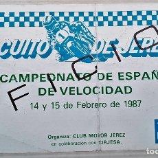 Coleccionismo deportivo: ENTRADA CIRCUITO DE JEREZ. CAMPEONATO DE ESPAÑA DE VELOCIDAD 1987. Lote 56265815