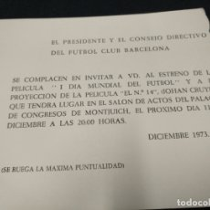 Coleccionismo deportivo: FUTBOL CLUB BARCELONA - INVITACION DE LA PELICULA I DIA MUNDIAL DEL FUTBOL Y EL Nº 14 (JOHAN CRUYFF). Lote 171494769