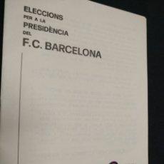 Coleccionismo deportivo: FUTBOL CLUB BARCELONA - PROGRAMA DE FERRAN ARIÑO - ELECCIONES 1978 -. Lote 171496007
