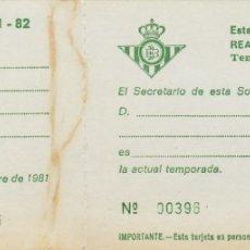Coleccionismo deportivo: ACREDITACION SIN USAR.REAL BETIS.TEMP.1981/82.. Lote 172396340