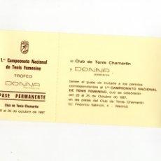 Coleccionismo deportivo: ENTRADA PASE PRIMER CAMPEONATO NACIONAL DE TENIS FEMENINO - CLUB TENIS CHAMARTÍN - 1987. Lote 173282737