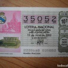 Coleccionismo deportivo: REAL MADRID ESTADIO SANTIAGO BERNABÉU SEDE MUNDIAL 82 BILLETE DE LOTERÍA AÑO 1982. Lote 184399046