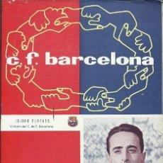 Coleccionismo deportivo: BOLETIN C F BARCELONA Nº 115 ISIDRO FLOTATS VOPLANTE 10 ENERO 1959. Lote 173425260