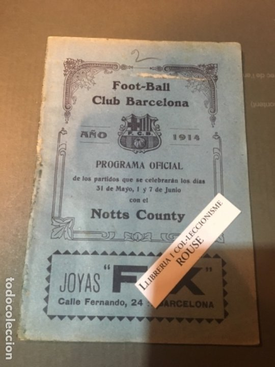 F.C. BARCELONA - FOOT-BALL CLUB BARCELONA PROGRAMA 1914 PARTIDO F.C.B. - NOTTS COUNTY 31 MARZO 1 Y (Coleccionismo Deportivo - Documentos de Deportes - Otros)