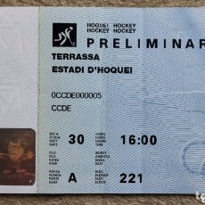 Coleccionismo deportivo: ENTRADA PRELIMINAR HOCKEY HOQUEI JUEGOS OLÍMPICOS BARCELONA 1992 - ESTADE D'HOQUEI 92. Lote 173841749