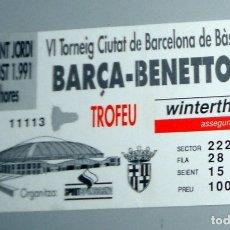 Coleccionismo deportivo: ENTRADA TICKET ANTIGUO AÑO 1991 BALONCESTO BASKETBALL TROFEO CIUDAD BARCELONA BARÇA BENETTON. Lote 173868327