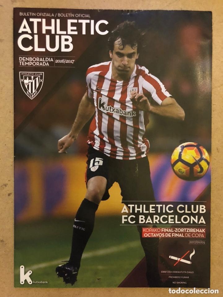 ATHLETIC CLUB 2-1 FC BARCELONA. PROGRAMA OFICIAL PARTIDO. OCTAVOS FINAL COPA DEL REY (Coleccionismo Deportivo - Documentos de Deportes - Otros)