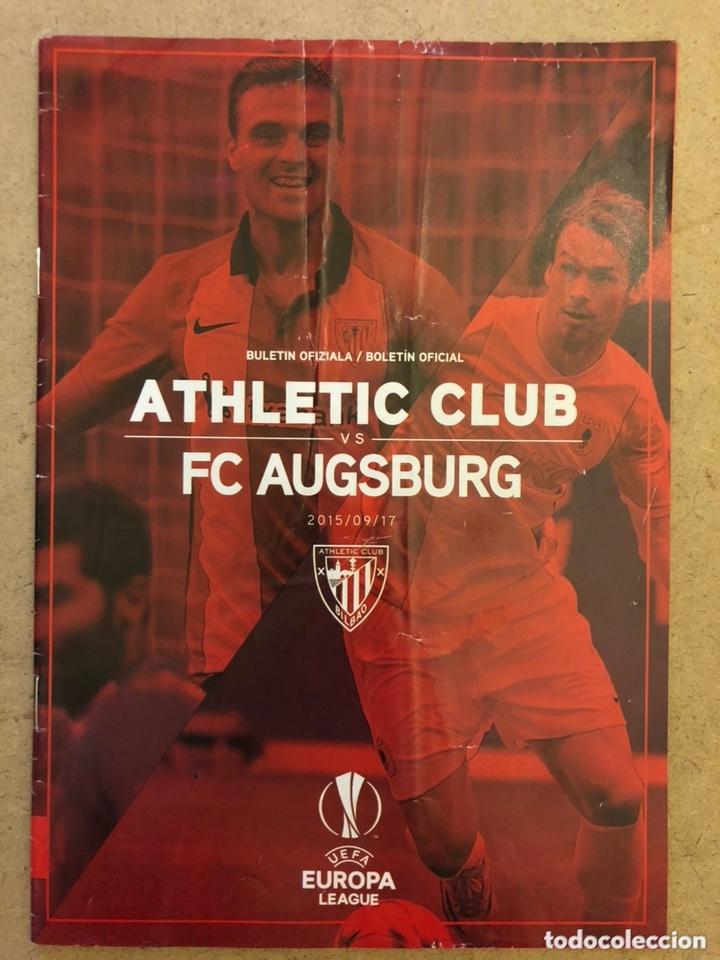 ATHLETIC CLUB 3 - 1 FC AUSBURG. PROGRAMA OFICIAL PARTIDO UEFA EUROPA LEAGUE 2015/16. (Coleccionismo Deportivo - Documentos de Deportes - Otros)