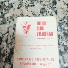Coleccionismo deportivo: CALENDARIO FUTBOL CLUB VILADRAU PARTIDOS CAMP PROVINCIAL DE AFICIONADOS GRUPO 3. TEM. 1974 - 75. Lote 173973970