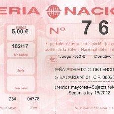 Coleccionismo deportivo: PARTICIPACION LOTERIA NAVIDAD ATHLETIC PEÑA LEHOI BELTZ BARCELONA. FUTBOL. Lote 174315437